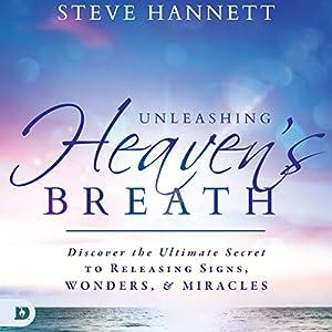 Unleashing Heaven's Breath Audiobook