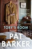 Front cover for the book Toby's Room by Pat Barker