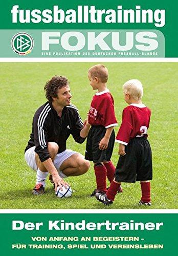 fussballtraining-fokus-der-kindertrainer-von-anfang-an-begeistern-fr-training-spiel-und-vereinsleben
