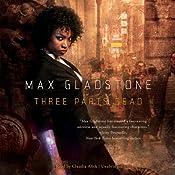 Three Parts Dead | Max Gladstone