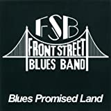 Blues Promised Land by Front Street Blues Band (2011-02-15)