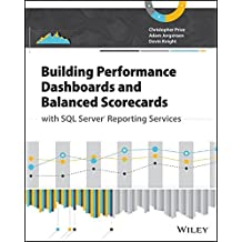 Building Performance Dashboards and Balanced Scorecards with SQL Server Reporting Services