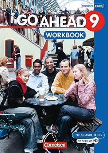 go-ahead-ausgabe-fr-die-sechsstufige-realschule-in-bayern-9-jahrgangsstufe-workbook-mit-cd