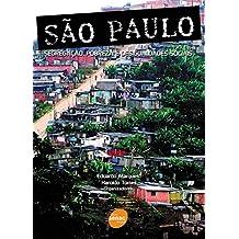 São Paulo - Segregação, pobreza e desigualdades sociais