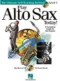 Play Alto Sax Today!, , 063402891X