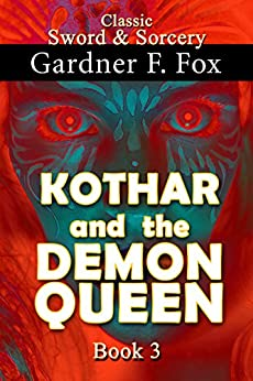 Kothar and the Demon Queen book #3 (Sword & Sorcery) by [Fox, Gardner Francis]
