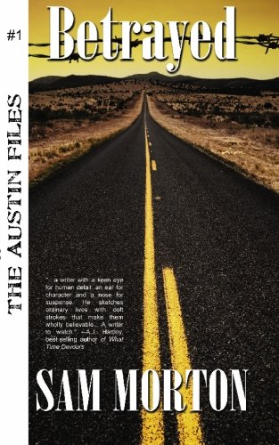 Betrayed: The Austin Files #1 pdf