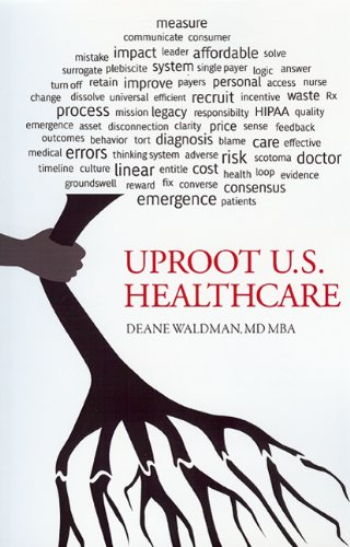 UPROOT U.S. HEALTHCARE