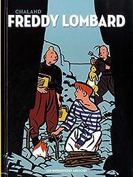 Freddy Lombard, Intégrale par Yves Chaland