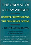 img - for The Ordeal of a Playwright: Robert E. Sherwood and the Challenge of War book / textbook / text book