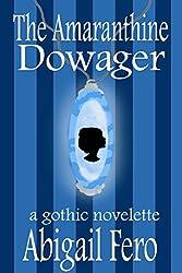 The Amaranthine Dowager