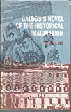 Galdós's Novel of the Historical Imagination 9780905205144