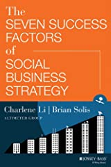 The Seven Success Factors of Social Business Strategy Kindle Edition