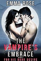 For His Dark Desire (The Vampire's Embrace, Book 3)