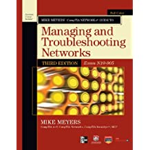 Mike Meyers' CompTIA Network+ Guide to Managing and Troubleshooting Networks, 3rd Edition (Exam N10-005) (ENHANCED EBOOK) (CompTIA Authorized)