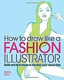 Draw Like a Fashion Illustrator