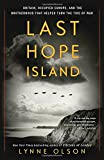 #9: Last Hope Island: Britain, Occupied Europe, and the Brotherhood That Helped Turn the Tide of War