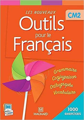 Les Nouveaux Outils Pour Le Francais Cm2 Livre De L Eleve