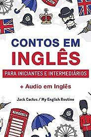 Aprenda Inglês com Contos Incríveis para Iniciantes e Intermediários: Melhore sua Habilidade de Leitura e Comp
