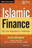 Islamic Finance: The New Regulatory Challenge (Wiley Finance), Rifaat Ahmed Abdel Karim, Simon Archer, 1118247043