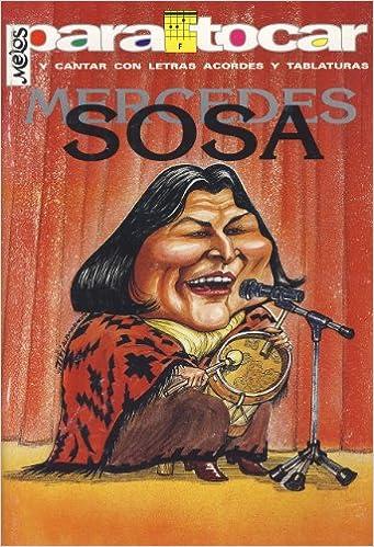 MERCEDES SOSA - Cancionero Letras y Acordes para Guitarra: Amazon ...