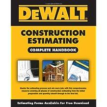 DEWALT® Construction Estimating Complete Handbook