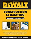 img - for DEWALT Construction Estimating Complete Handbook (DEWALT Series) book / textbook / text book