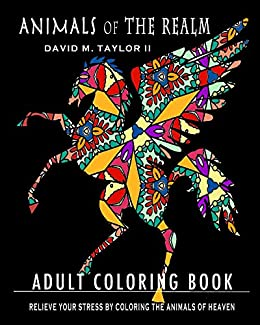Animals of The Realm (Coloring Books from The Realm Book 1) by [Taylor II, David]