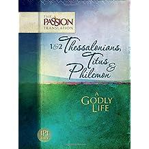 1 & 2 Thessalonians, Titus & Philemon: A Godly Life