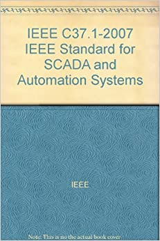IEEE C37.1-2007 IEEE Standard for SCADA and Automation Systems