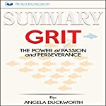 Summary of Grit: The Power of Passion and Perseverance |  Readtrepreneur Publishing