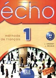 Echo 1 : Méthode de français par Jacky Girardet
