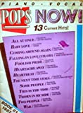 img - for POPS NOW 13 Current Hits for Piano - Vocal (Book #1 1987) by Different Artists book / textbook / text book