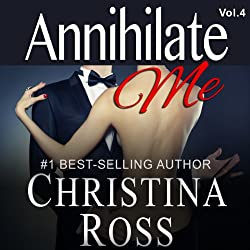 Annihilate Me, Vol. 4