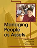 Managing People As Assets : Workforce, Workplace, Technology, Kenneth, Meyer, 097708812X
