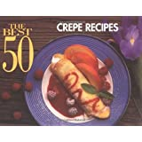 The Best 50 Crepe Recipes
