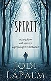 Spirit (Spirit, Book 1)