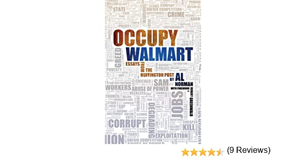 com occupy walmart essays from the huffington post ebook com occupy walmart essays from the huffington post ebook al norman kindle store