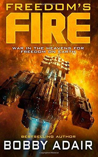 Freedom's Fire (Volume 1)