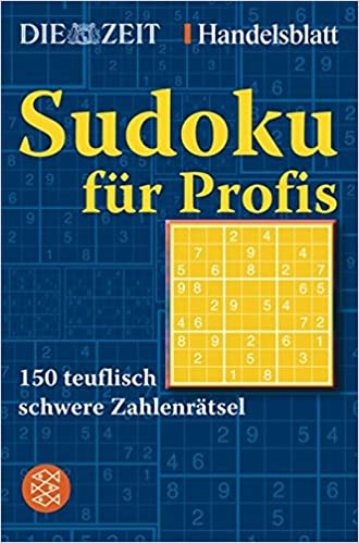Sudoku Für Profis Amazon De Die Zeit Handelsblatt Bücher