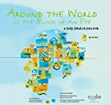 img - for Around the World in the Blink of an Eye : a truly global picture book book / textbook / text book