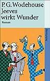 Jeeves wirkt Wunder: Roman (suhrkamp taschenbuch)