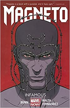 Book Magneto Volume 1: Infamous by Cullen Bunn (2014-10-14)