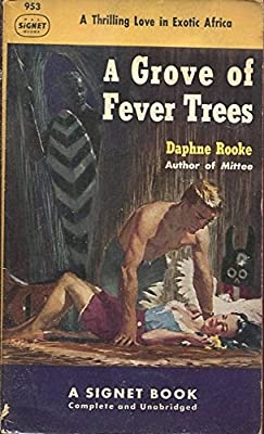 A Grove of Fever Trees