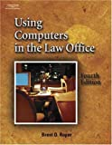 Using Computers in the Law Office 9781401809423