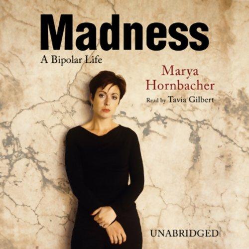 Madness: A Bipolar Life cover