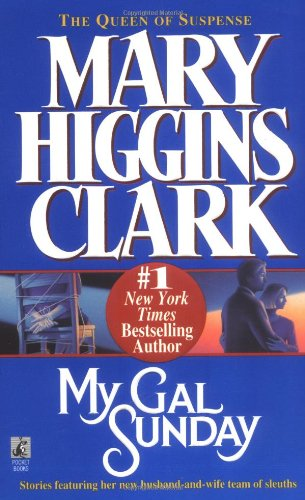 My Gal Sunday by Mary Higgins Clark