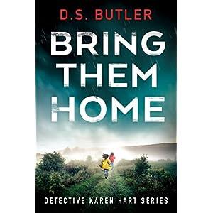 Bring Them Home: 1 (Detective Karen Hart)