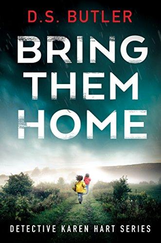 Bring Them Home (Detective Karen Hart Book 1) (Village Block Country)