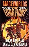 Long Hunt, Debra Doyle and James D. MacDonald, 0812534964
